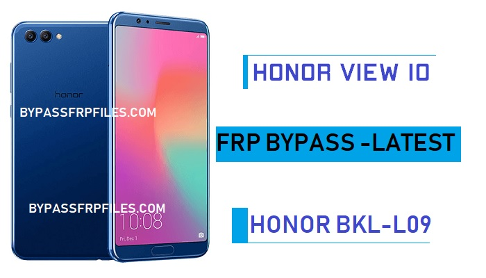 Honor BKL-L09 FRP Bypass,Honor View 10 Bypass FRP Without PC,Bypass Google FRP Huawei Honor View 10,Honor BKL-L09 FRP Bypass without PC,Honor View 10 FRP,Huawei Honor View 10 Bypass FRP,Latest Honor Bypass FRP Google Account,