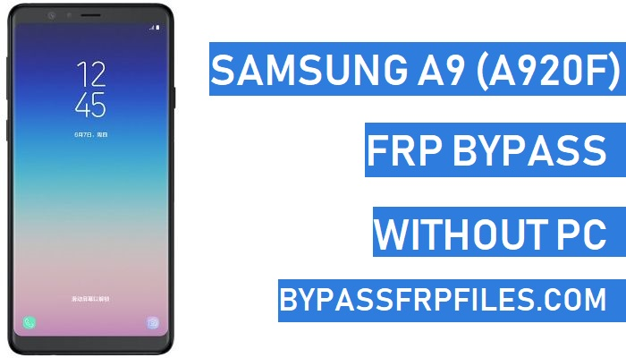 Bypass Google FRP Samsung A9 (Without PC) - FRP BYPASS Files