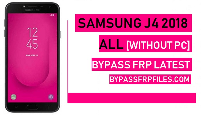 Bypass FRP Google Account Samsung J4 2018 Without PC - FRP