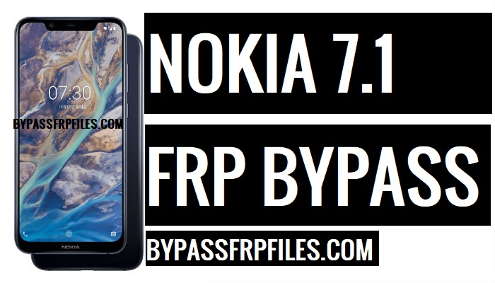 Bypass FRP Nokia 7 1 (Android-9)-without PC - FRP BYPASS Files