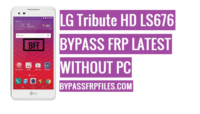 Bypass FRP LG Tribute HD LS676 Sprint Without PC - FRP