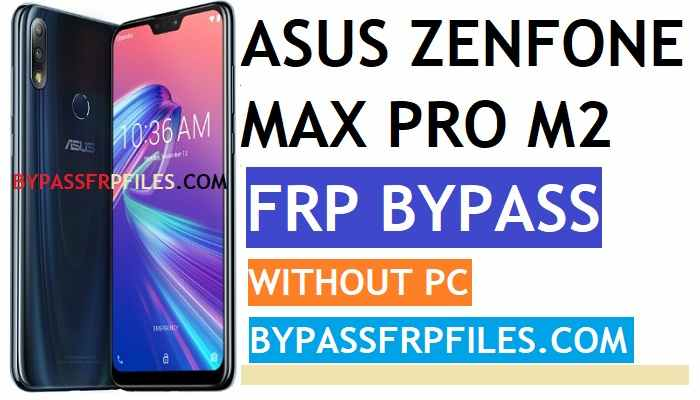 Bypass Asus FRP Archives - FRP BYPASS Files