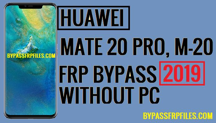 Huawei P20 Pro Frp Tool