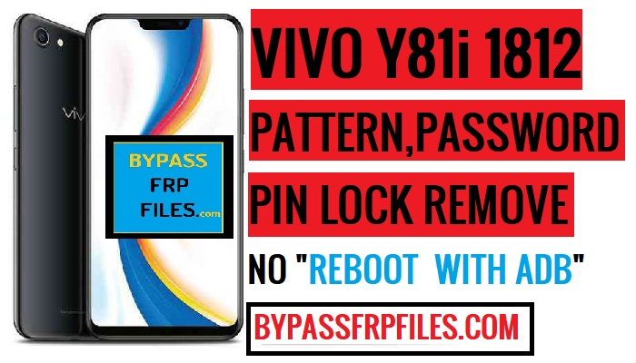 Vivo Y81i Pattern Unlock (Remove Vivo 1812 Screen Lock)