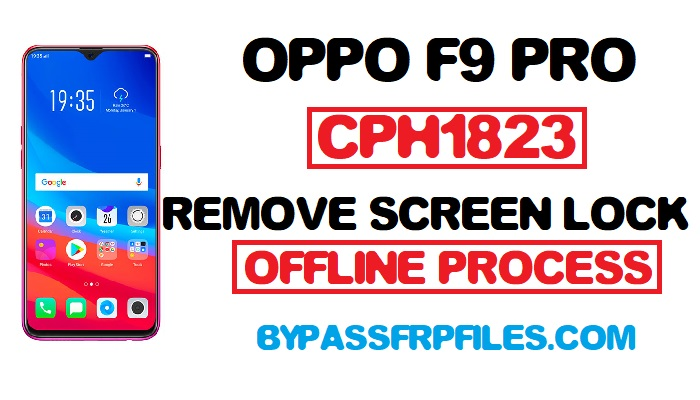 Remove Oppo F9 Pro Pattern Lock (CPH1823) Offline Method