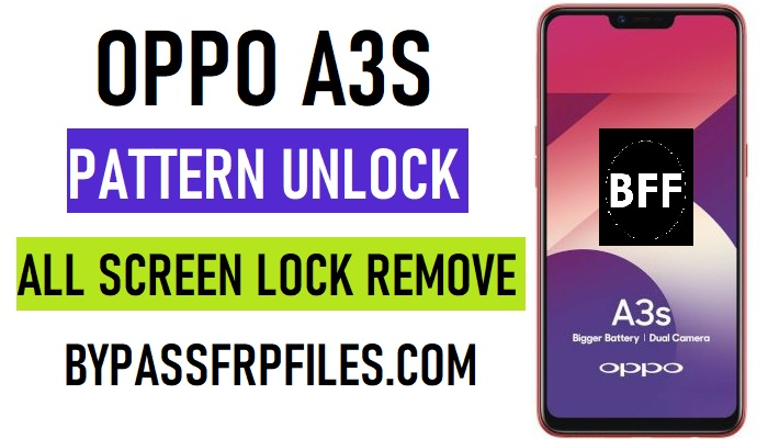 Oppo A7 Pattern Unlock – Remove Pin and Password lock
